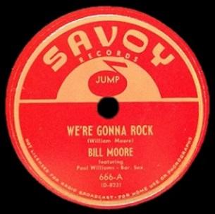 """Wild Bill Moore: """"We're Gonna Rock"""" – Spontaneous Lunacy"""
